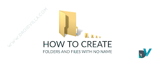 How to Create invisible Folders and Files With NO Name on PC