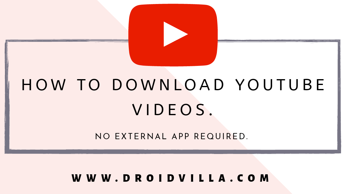 How to download youtube videos: No external app required