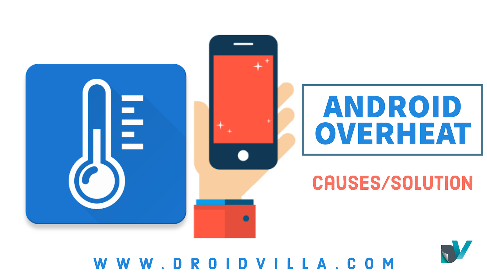 Android overheat: causes and solutions