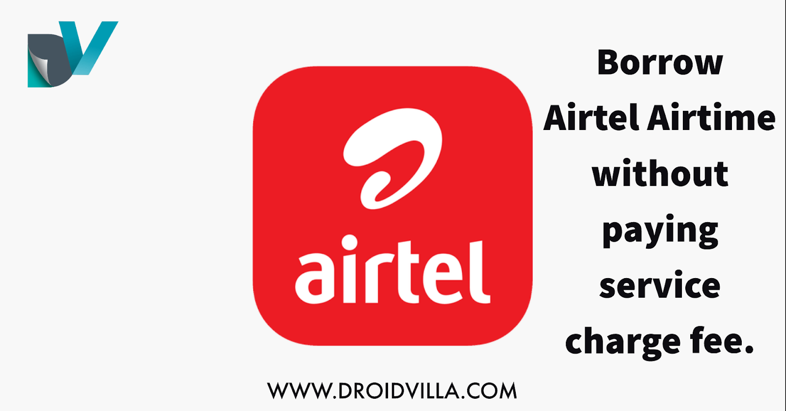 Hot: How to borrow Airtel airtime without service charge fee