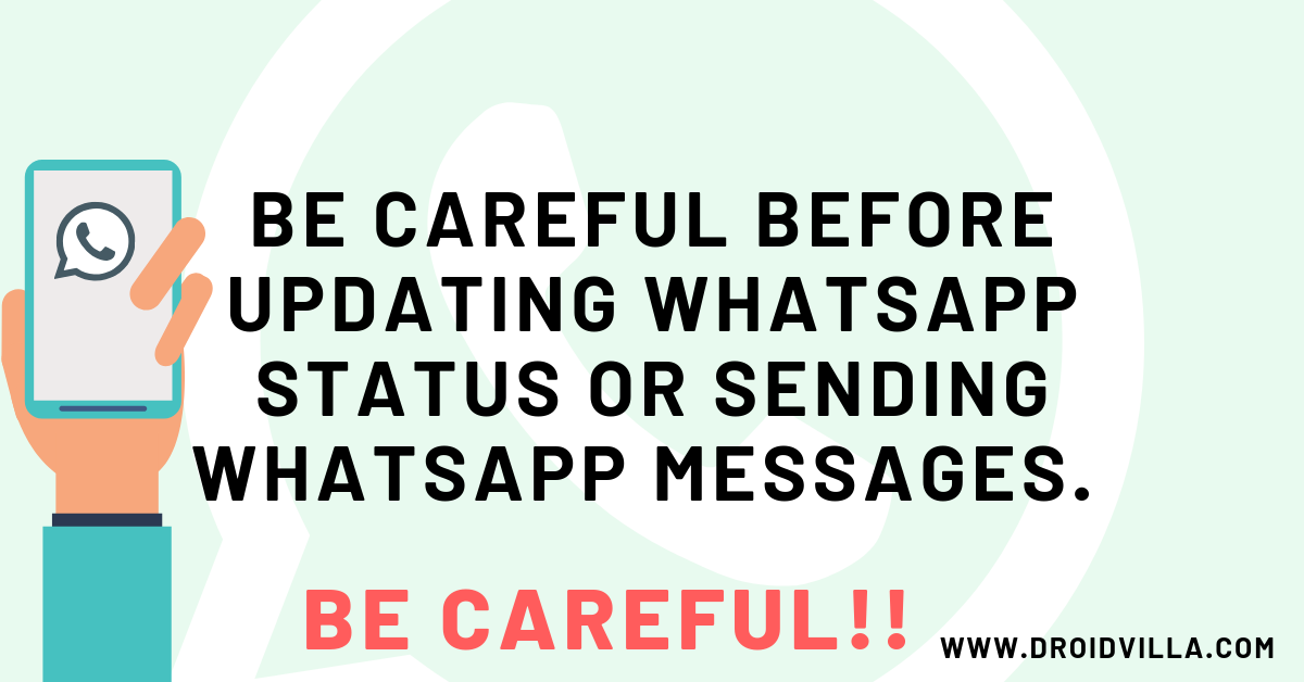 Be careful before updating your whatsapp status or sending whatsapp messages: Read why