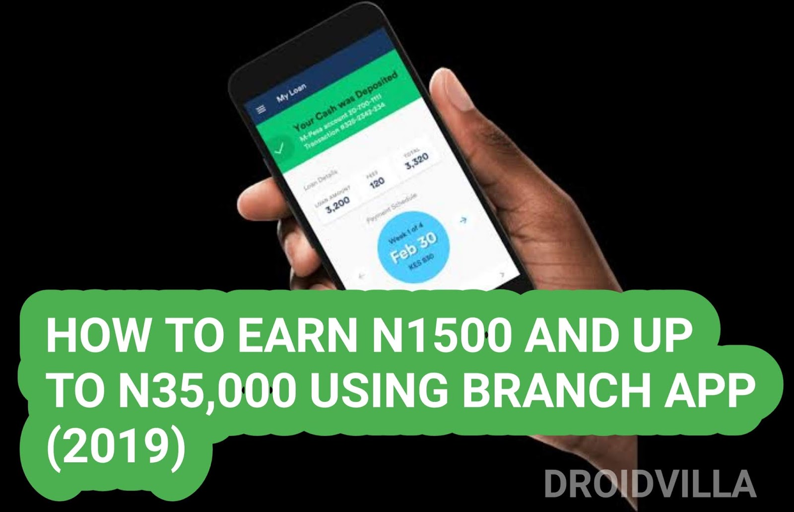 Update: How To Earn N1500 and Up to N35,000 Weekly From Branch App