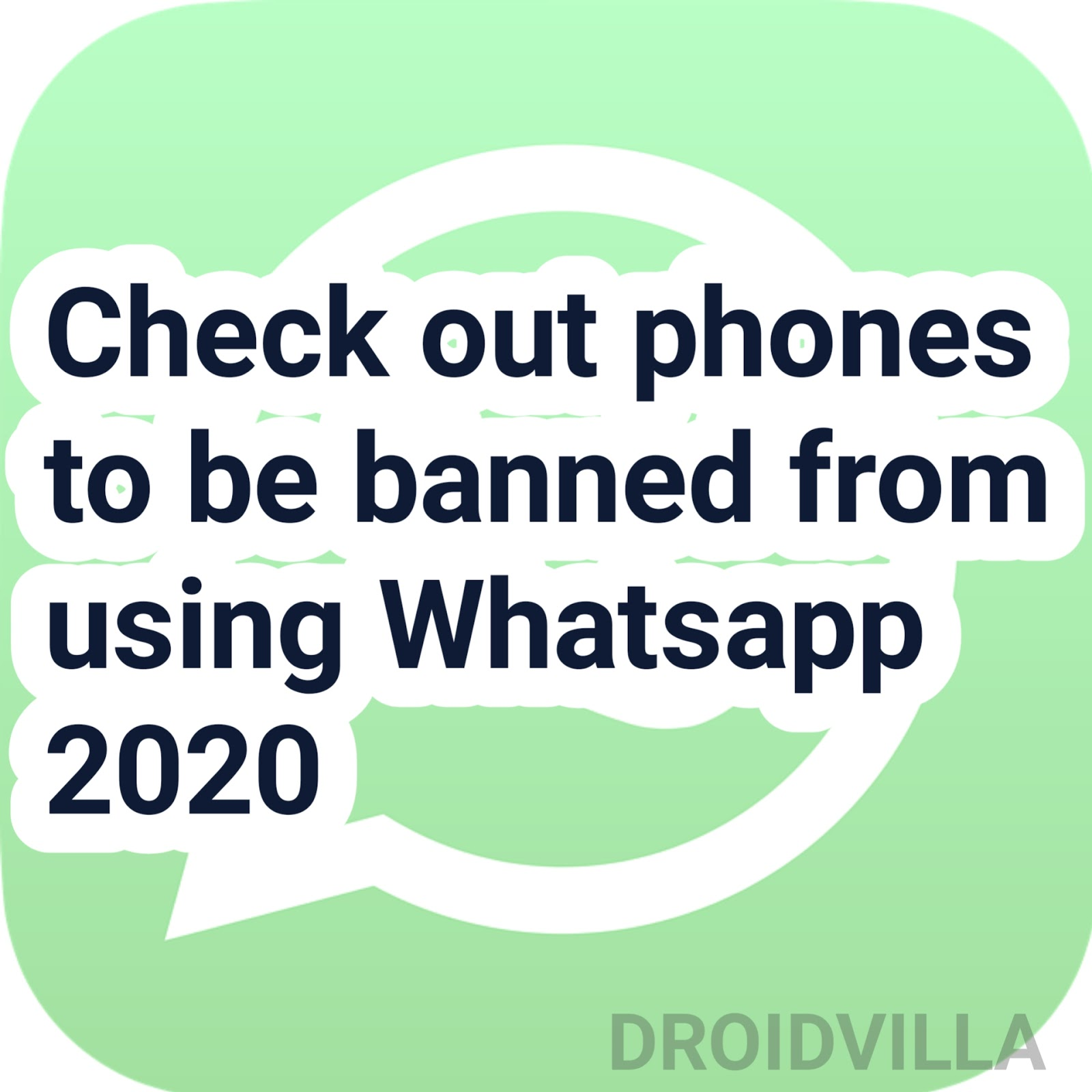 Check out phones to be banned from using Whatsapp 2020