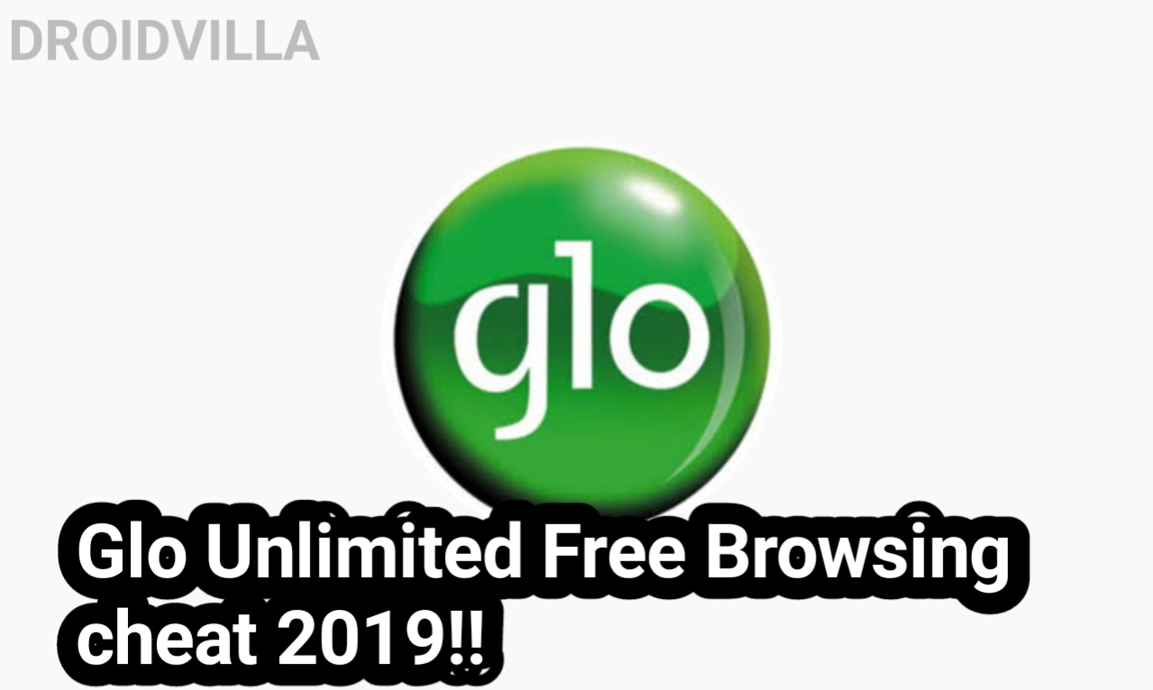 How To Activate Glo Unlimited Free Browsing Cheat 2019