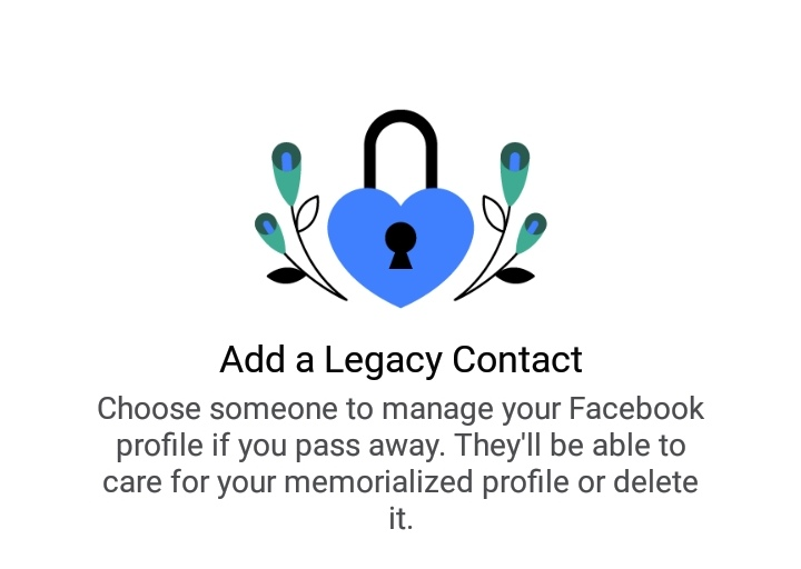 """Facebook introduces """"Add a Legacy Contact"""", which lets someone manage your Facebook when you die"""