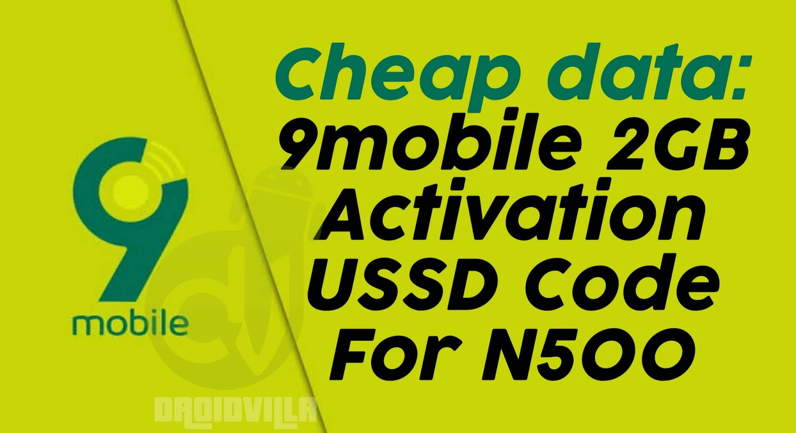 Cheap Data: 9mobile 2GB for N500 USSD Activation Code