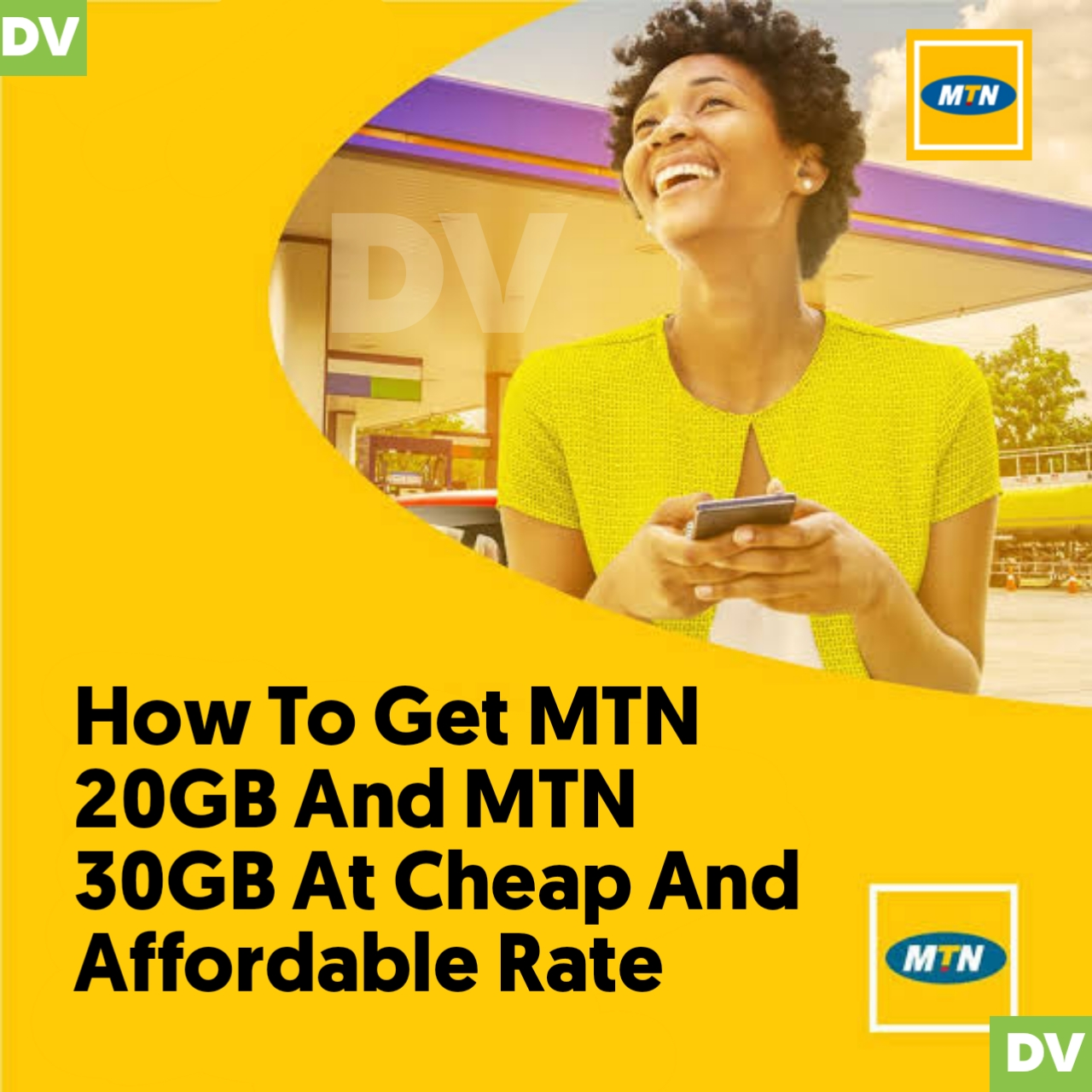 How To Get MTN 20GB And MTN 30GB At Cheap And Affordable Rate
