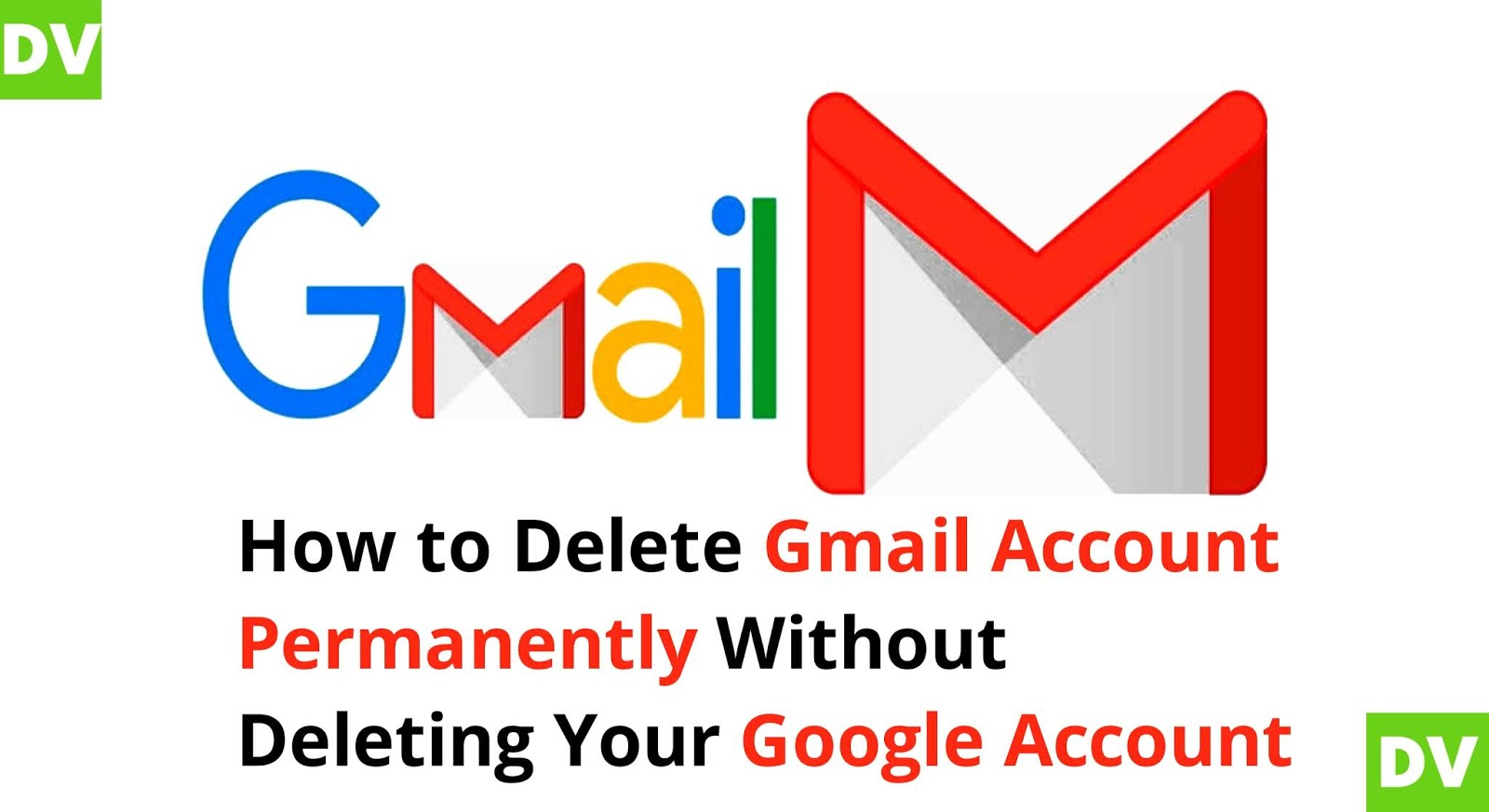 Delete g-mail account permanently