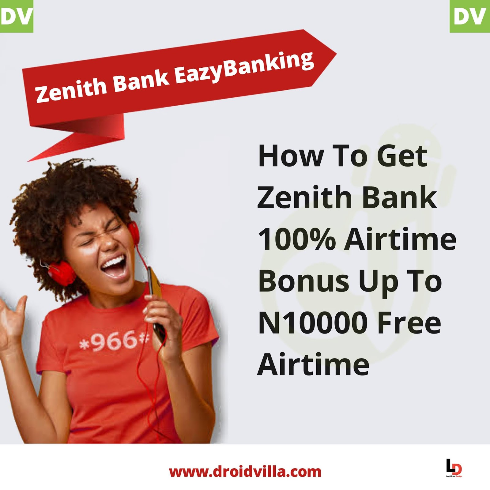 How To Get Zenith Bank 100% Airtime Bonus Up To N10000 Free Airtime