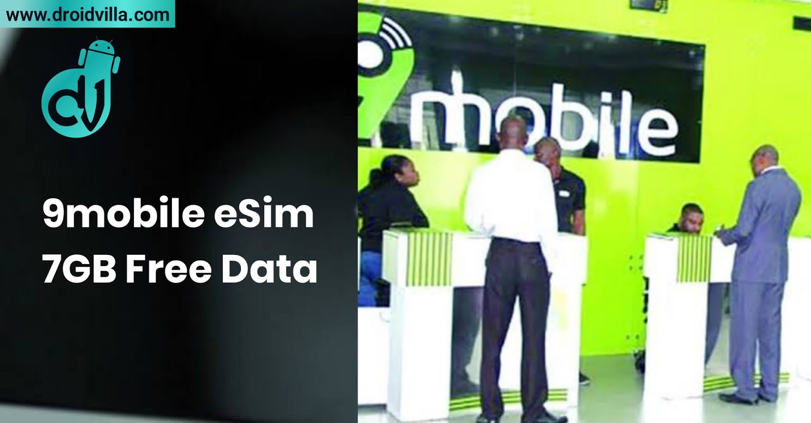 9mobile Esim Activation and How To Get Free 7GB Data