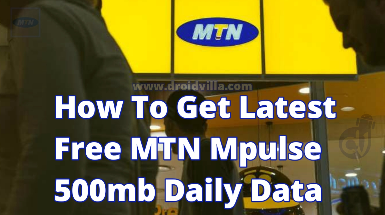 How To Get Latest Free MTN Mpulse 500mb Daily Data