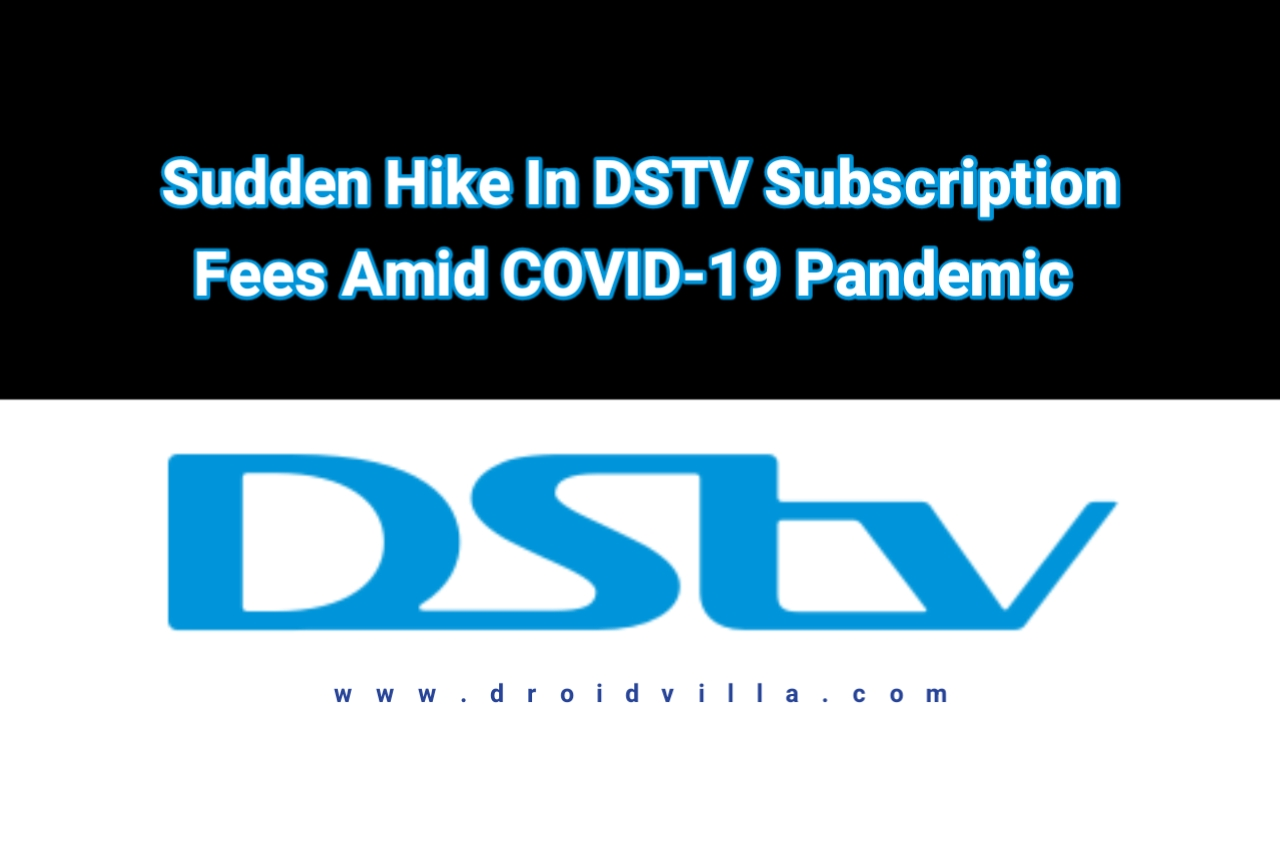 Sudden Hike In DSTV Subscription Fees Amid COVID-19 Pandemic