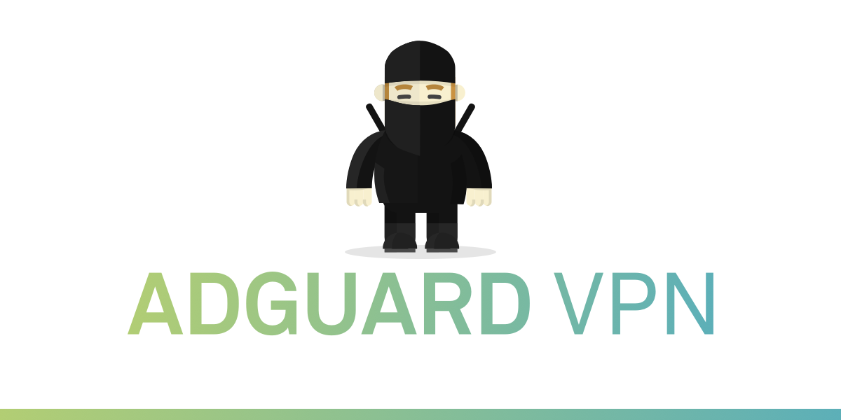 AdGuard VPN Best Virtual Private Network In 2020