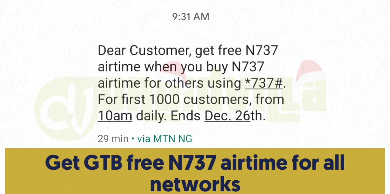 Get GTB free N737 airtime for all networks
