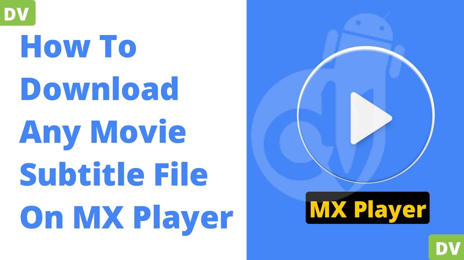 How To Download Any Video Subtitle File On MX Player