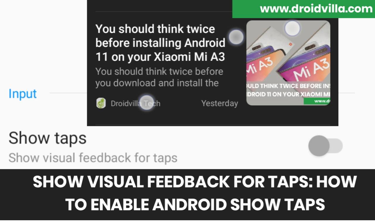 Show visual feedback for taps: How to enable android show taps