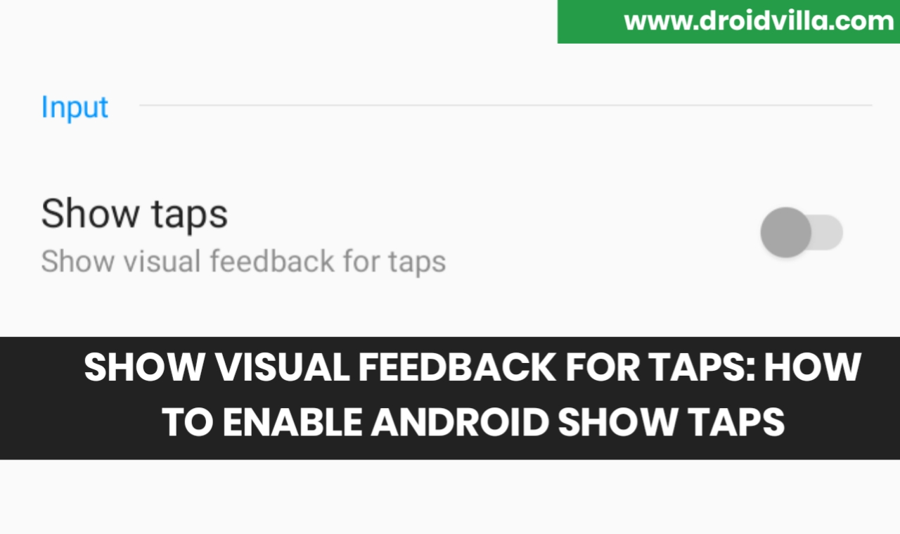 Show taps android developer option