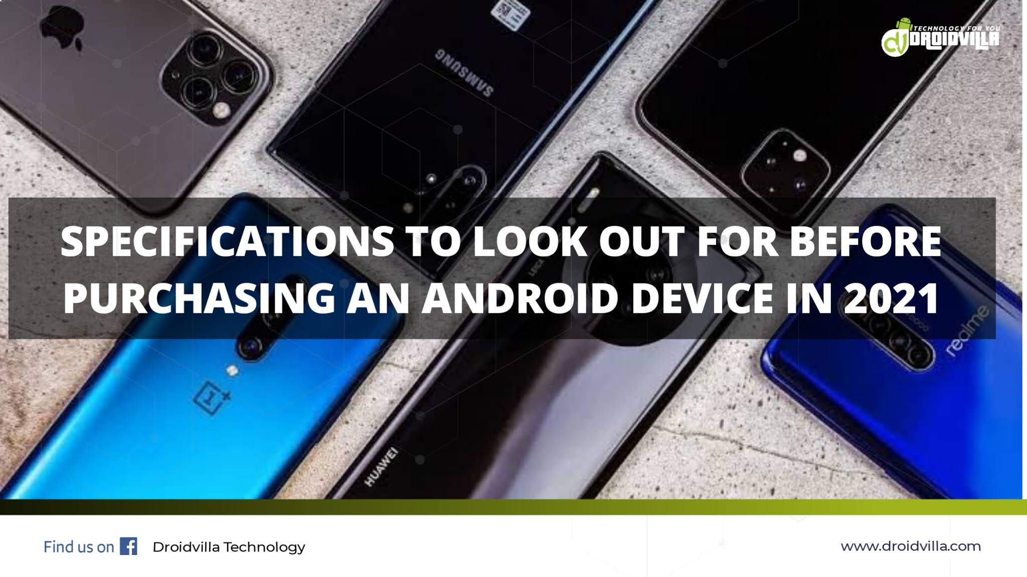 Specifications to look out for before purchasing an android device in 2021