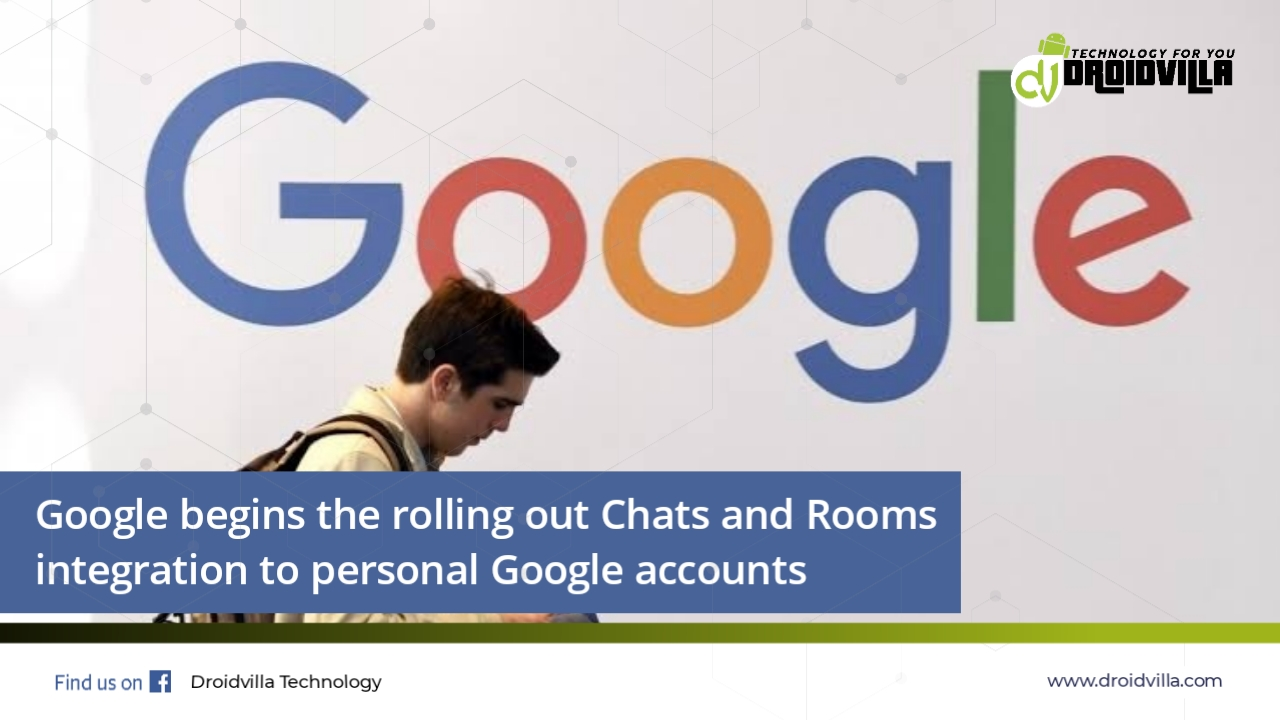 Google begins roll out of chats and rooms to personal Google accounts